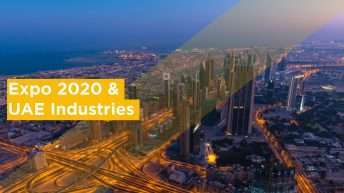 Expo 2020 and Its Impact on UAE Industries
